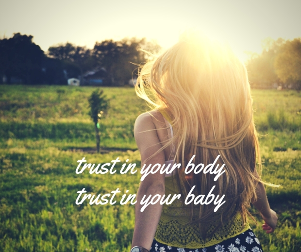 trust in your bodytrust in your baby