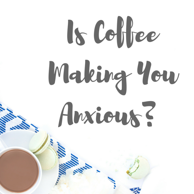Coffee & Anxiety: Is there a link?